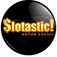 Slotastic No Deposit Codes