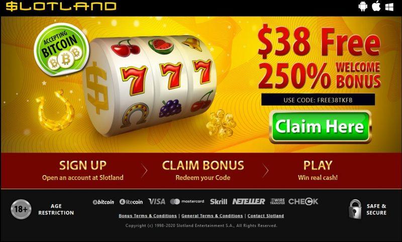 Slotland Exclusive bonus